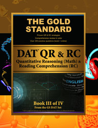 Gold Standard DAT Quantitative Reasoning (QR/Math) and Reading Comprehension (RC) [Dental Admission Test]
