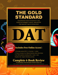 Gold Standard Dental Admission Test (DAT) Comprehensive Review, Practice Tests and Online Access Code, Complete 4-Book Set